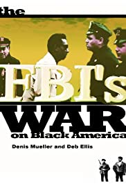 The FBI's War on Black America Poster