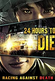 24 Hours to Die Poster