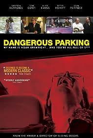 Dangerous Parking (2007)