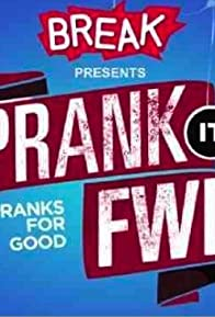 Primary photo for Prank It Forward