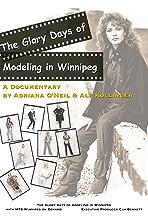 The Glory Days of Modeling in Winnipeg