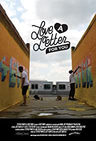 A Love Letter for You (2011)