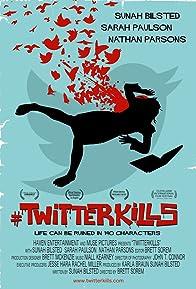 Primary photo for #twitterkills