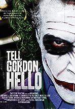 Tell Gordon Hello