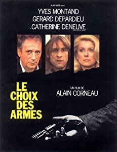 Downloadable free movie site Le choix des armes [XviD]