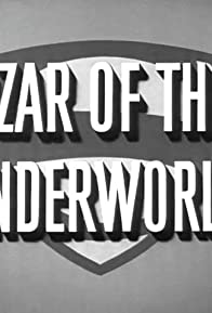 Primary photo for Czar of the Underworld