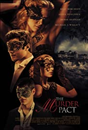 The Murder Pact(2015) Poster - Movie Forum, Cast, Reviews
