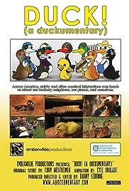 Duck! (A Duckumentary) Poster
