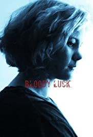 Bloody Luck Poster