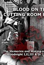 Blood on the Cutting Room Floor