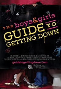 Primary photo for The Boys & Girls Guide to Getting Down