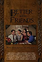 Better with Friends