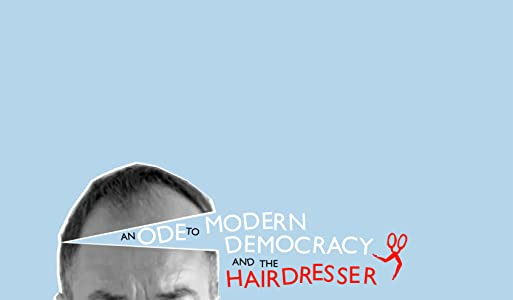 Best tv for watching movies An Ode to Modern Democracy and the Hairdresser by none [DVDRip]