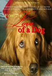 For the Love of a Dog Poster