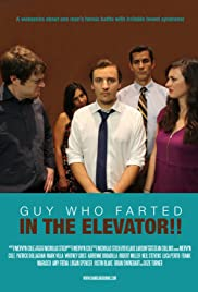 Guy Who Farted in the Elevator Poster