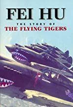 Fei Hu: The Story of the Flying Tigers