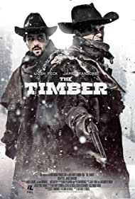 The Timber (2015) Poster - Movie Forum, Cast, Reviews