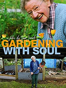 Top quality movie downloads Gardening with Soul by [movie]