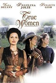 True Women(1997) Poster - Movie Forum, Cast, Reviews