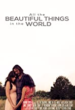 All the Beautiful Things in the World