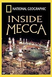 Inside Mecca(2003) Poster - Movie Forum, Cast, Reviews