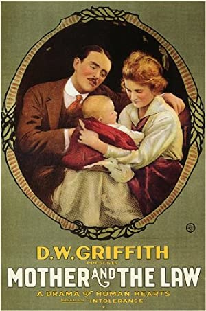 D.W. Griffith The Mother and the Law Movie