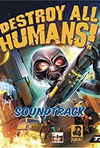 Primary photo for Destroy All Humans!