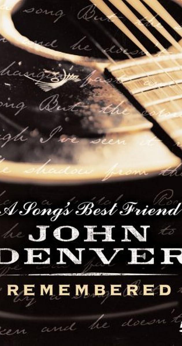 A Song's Best Friend: John Denver Remembered (2005) - IMDb