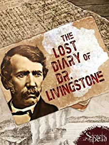 The Lost Diary of Dr. Livingstone by