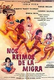 Nos reimos de la migra (destrampados y mojados) (1984)
