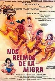 Nos reimos de la migra (destrampados y mojados) Poster