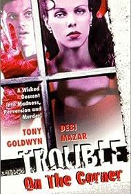 Debi Mazar and Tony Goldwyn in Trouble on the Corner (1997)