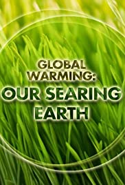 Global Warming: Our Searing Earth Poster