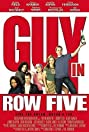 Guy in Row Five (2005) Poster