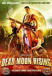 Dead Moon Rising Poster