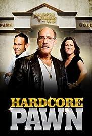 Hardcore Pawn TV Series 2009 IMDb