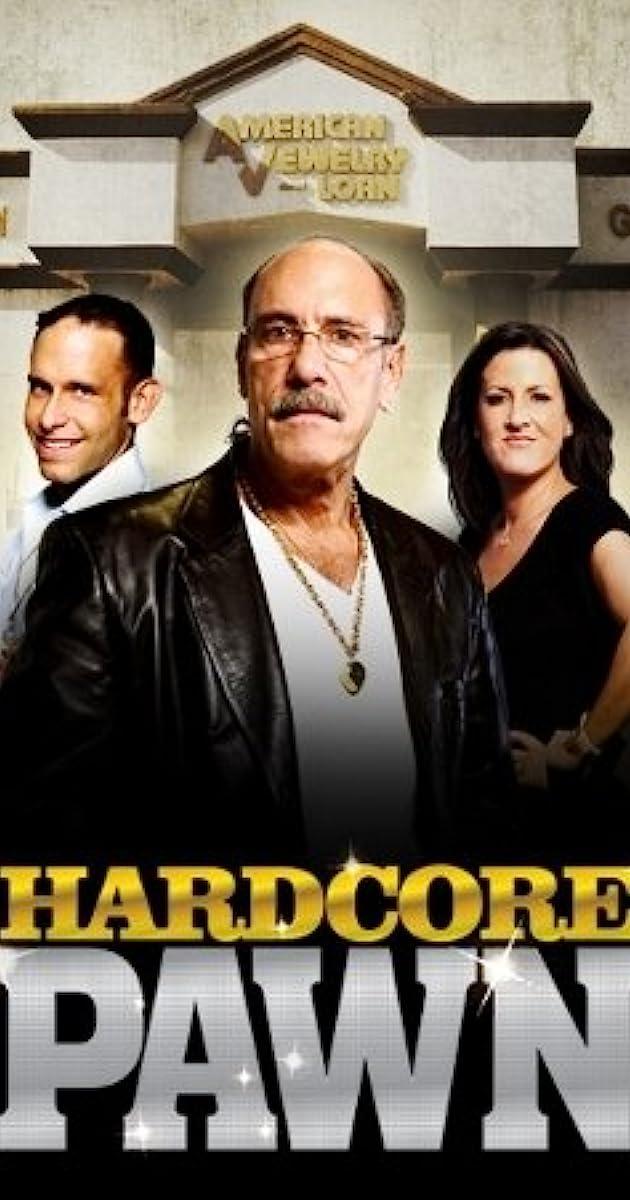 Hardcore Pawn Tv Series 20092015 Imdb