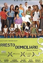 Arresto domiciliario pelicula mexicana online dating