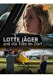 Lotte Jäger und das Dorf der Verdammten