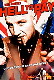 Hell to Pay(2005) Poster - Movie Forum, Cast, Reviews