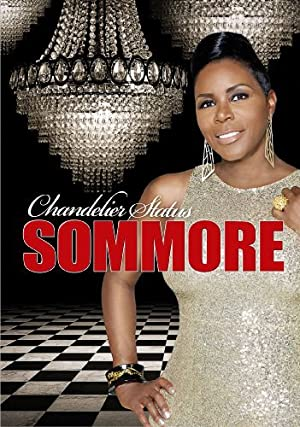 Where to stream Sommore: Chandelier Status