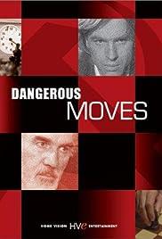 Dangerous Moves(1984) Poster - Movie Forum, Cast, Reviews