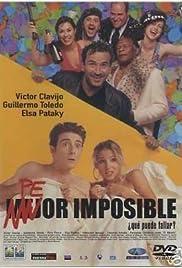 Peor imposible, ¿qué puede fallar? Poster