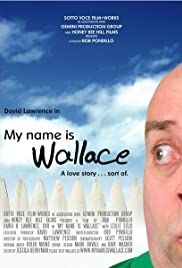 My Name Is Wallace Poster