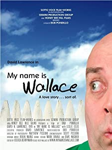 Mobile free movie downloads My Name Is Wallace by [480x320]
