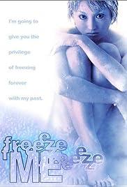 Freeze Me Poster