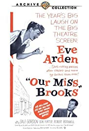 Our Miss Brooks(1956) Poster - Movie Forum, Cast, Reviews