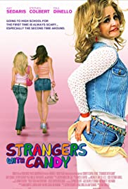 Strangers with Candy(2005) Poster - Movie Forum, Cast, Reviews