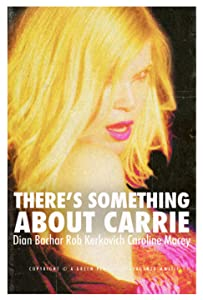 Downloadable new movie There's Something About Carrie [420p]