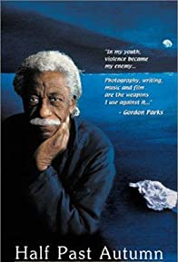 Primary photo for Half Past Autumn: The Life and Works of Gordon Parks